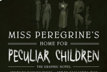 """Recensione del graphic novel """"Miss Peregrine, la casa dei ragazzi speciali"""""""